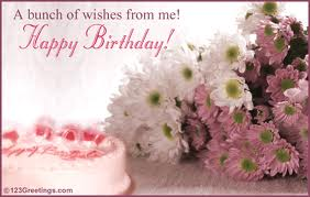On Your Birthday I Wish You Much Pleasure And Joy Hope All Of Wishes Come True May Each Hour Minute Be Filled With Delight